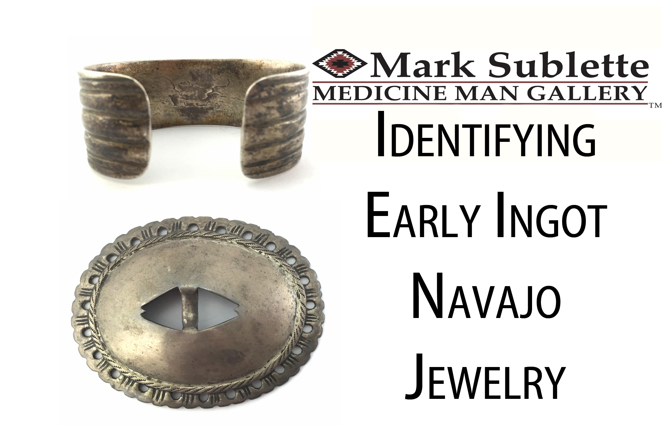 Native American Indian Jewerly: How to identify early Ingot Navajo Jewelry